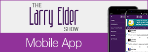 The Larry Elder Show - Mobile App